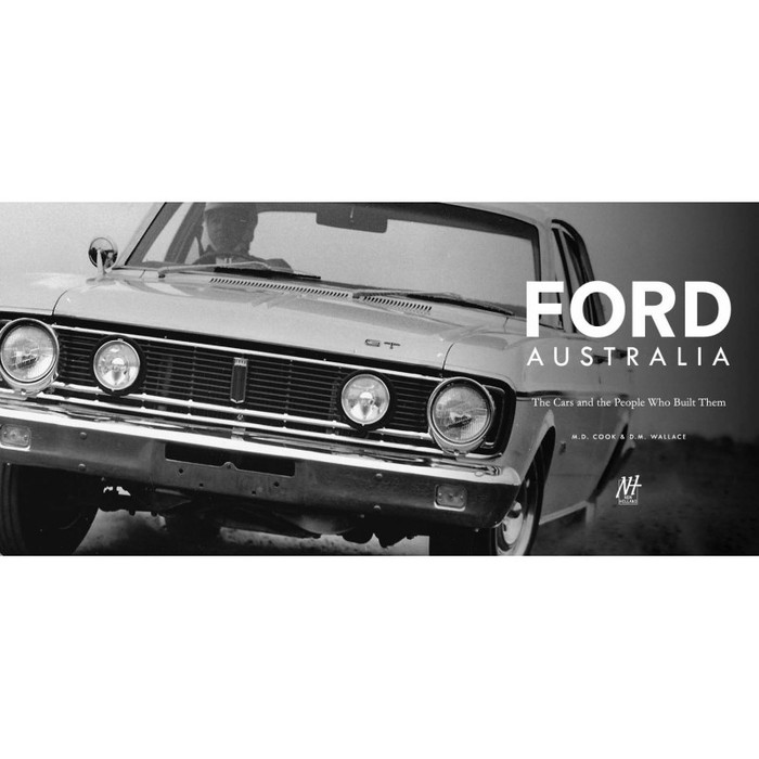 Ford Australia: The Cars and the People That Built Them