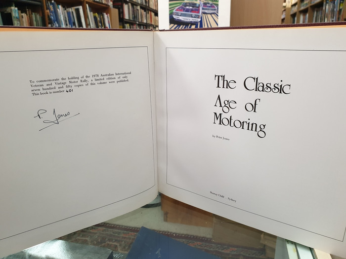 The Classic Age of Motoring  (Signed by Peter Jones, Limited Numbered Edition)