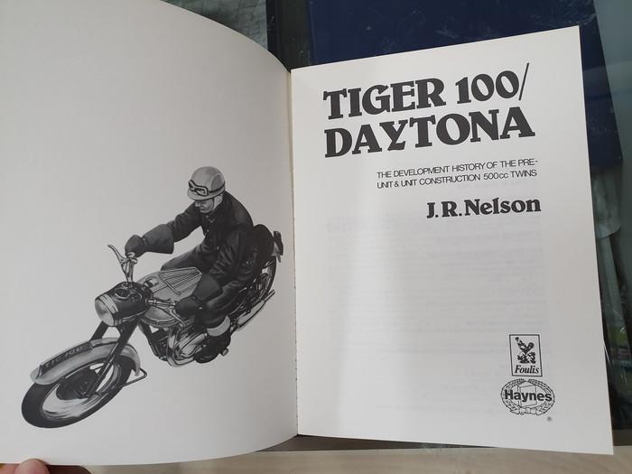 Triumph Tiger 100/Daytona (The Development History of the Pre-Unit & Unit Construction 500cc Twins) (Paperback, J R Nelson) (9780854294893)