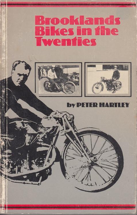 Brooklands Bikes in the Twenties (Peter Hartley and C. F. Temple, 1980, Paperback) (9780852426203)