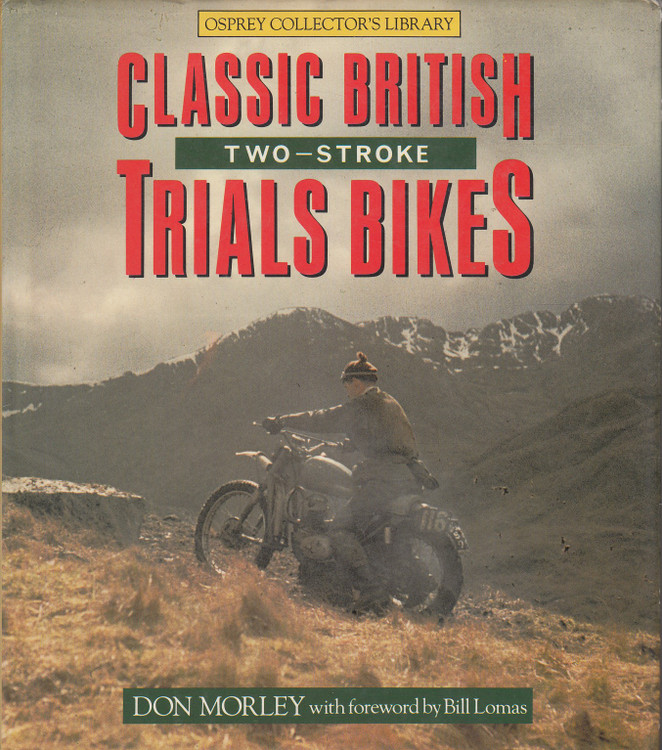 Classic British Two-stroke Trials Bikes (Hardcover by Don Morley, 9780850457452)
