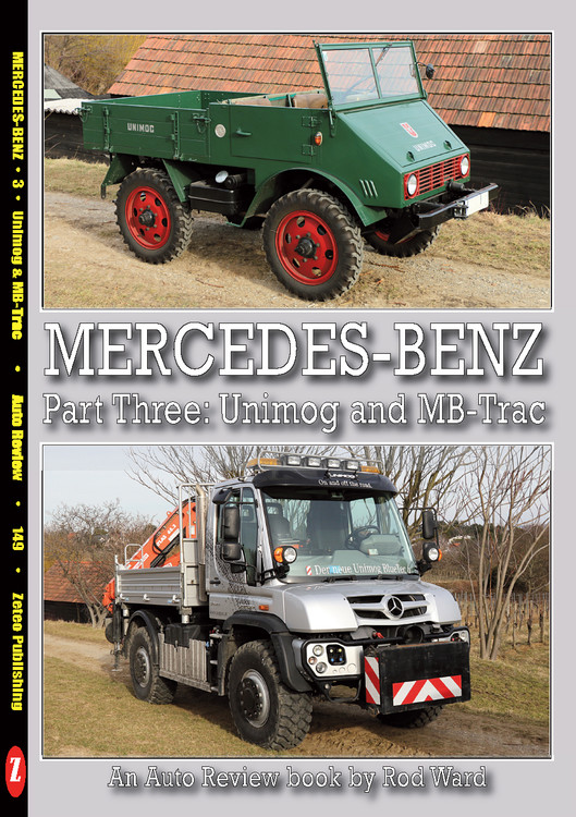 Mercedes-Benz Part Three: Unimog and MB-Trac - An Auto Review book by Rod Ward (Auto Review No.149)