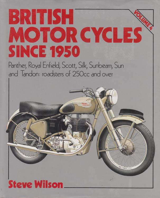 British Motor Cycles Since 1950 Volume 4 (Steve Wilson) (9780850598308)