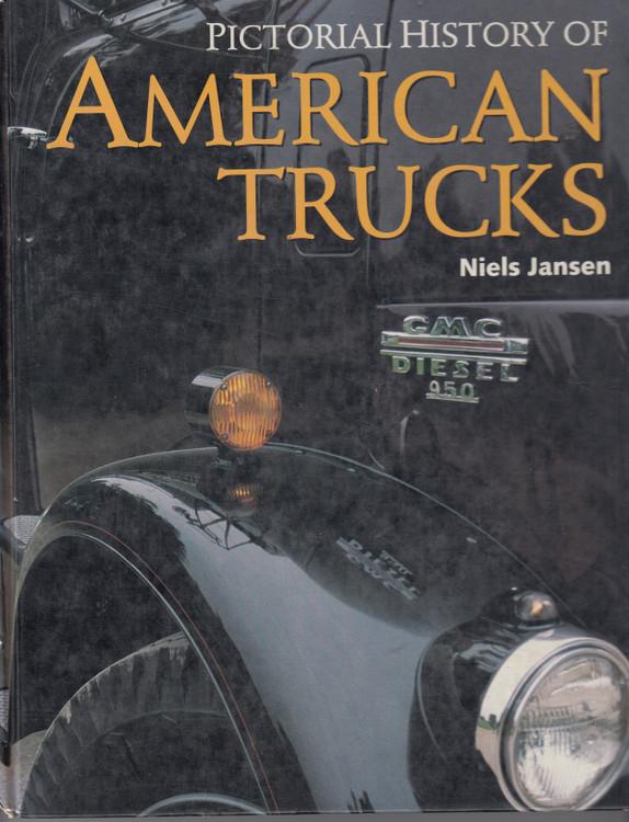 Pictorial History Of American Trucks (Niels Jansen) (9781870979566)