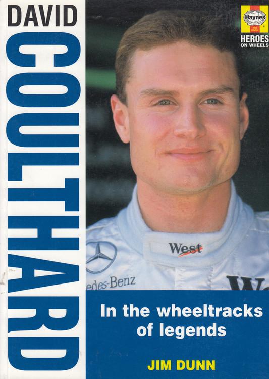 David Coulthard - In the wheeltracks of legends (Jim Dunn) Paperback, 2nd Revised Edn. 1997 (9781859604069)