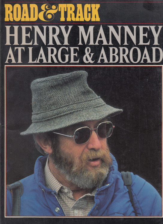 Road & Track - Henry Manney at Large & Abroad (Paperback 2002) (9781870642477)