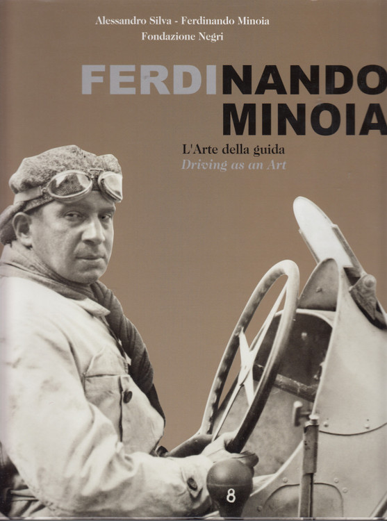 Ferdinando Minoia - Driving as an Art (English/Italian Text)