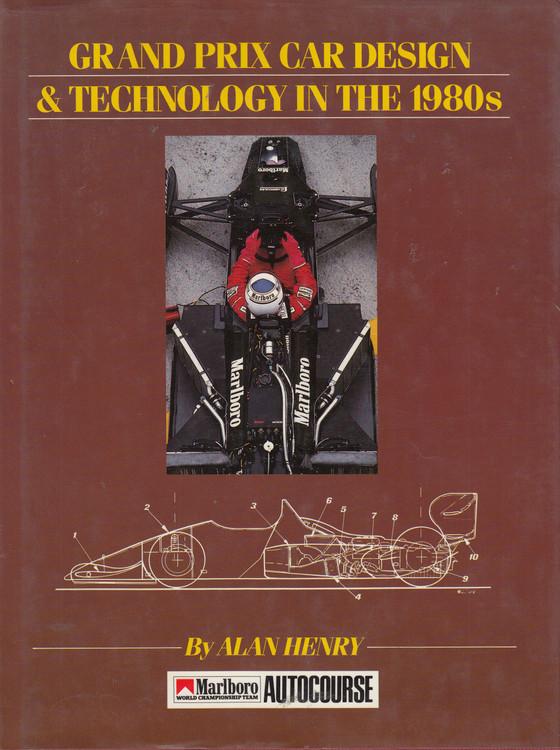 Grand Prix Car Design & Technology in the 80s (Alan Henry) Hardcover 1st Edn 1988 (9780905138534)