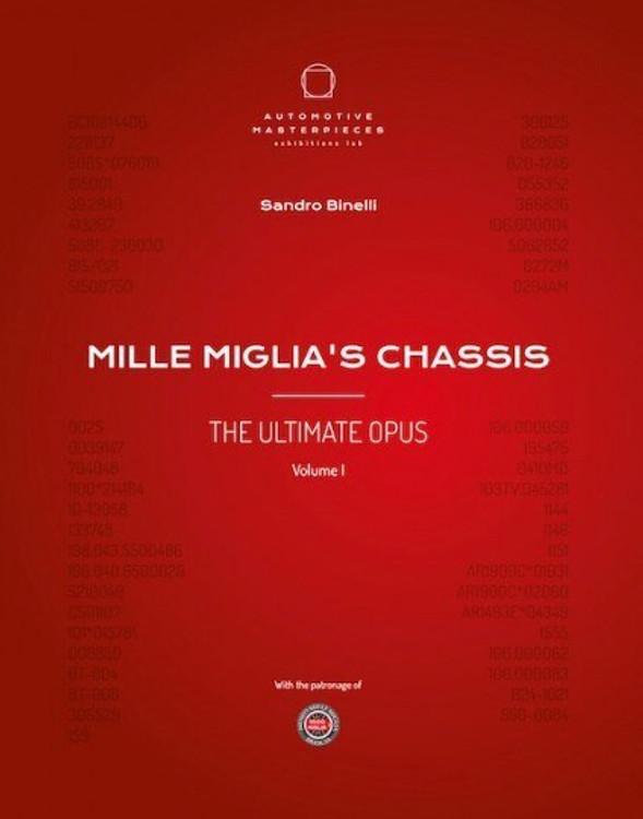 Mille Miglia's Chassis - The Ultimate Opus Volume 1 (Sandro Binelli) (9788894401615)
