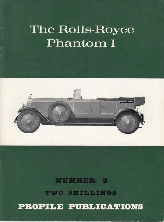 Car Profile Publications No 2 - The Rolls-Royce Phantom I