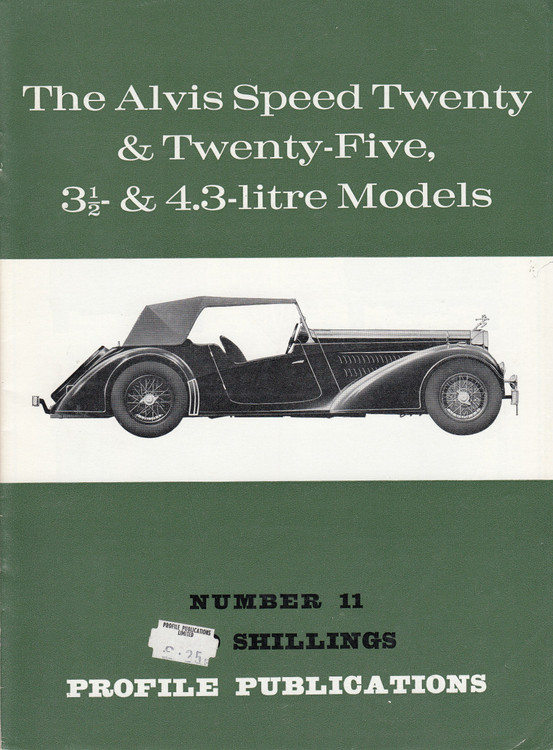 Car Profile Publications No 11 - The Alvis Speed Twenty & Twenty-Five, 3 1/2 & 4.3-litre Models