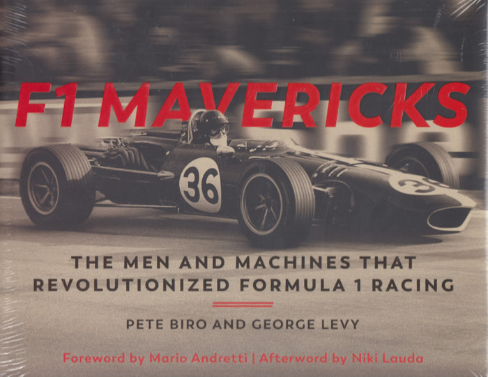 F1 Mavericks - The Men and Machines that Revolutionized Formula 1 Racing (9780760362211)