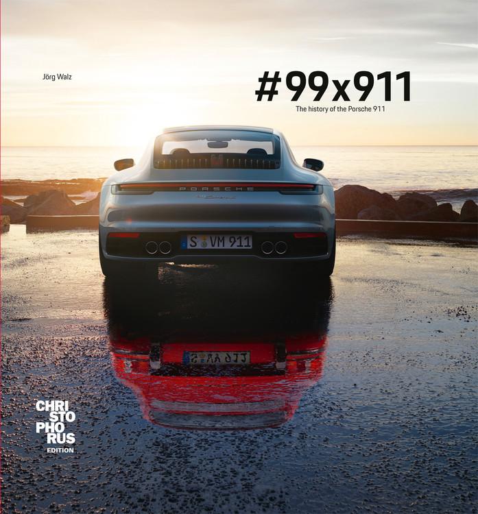 #99x911 - The history of the Porsche 911 (Jorg Walz)
