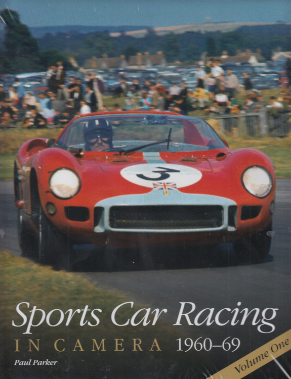 Sports Car Racing in Camera 1960 - 1969 (Volume One, Paul Parker) (9780992876999)