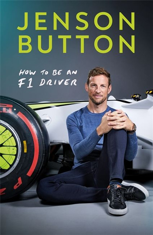 Jensen Button - How to Be an F1 Driver paperback