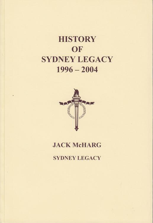 History of Sydney Legacy 1996 - 2004 (Jack McHarg, Sydney Legacy, 2018)