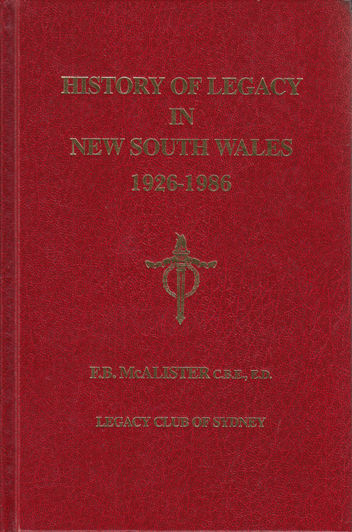 History of Legacy in New South Wales 1926 - 1986 by F.B. McAlister (Hardback) (9780909666026)