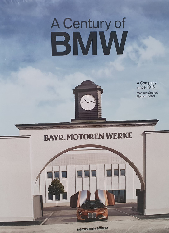 A Century of BMW - The Company Since 1916 (Manfred Grunert) (9783946688273)