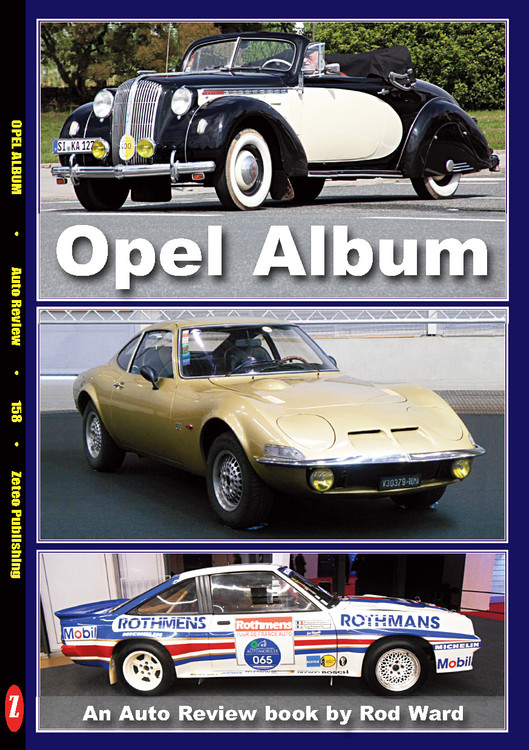 Opel Album - An Auto Review Book by Rod Ward (Auto Review No.158) (9781854821570)