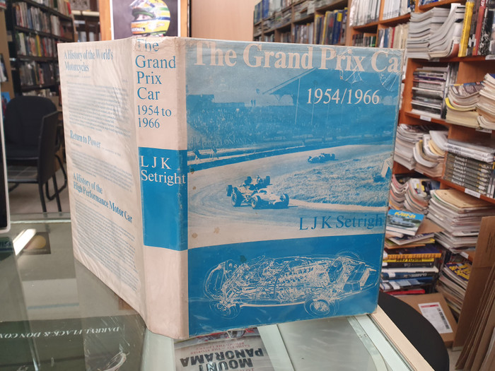 The Grand Prix Car 1954/1966 (LJK Setright, First Edition 1968)