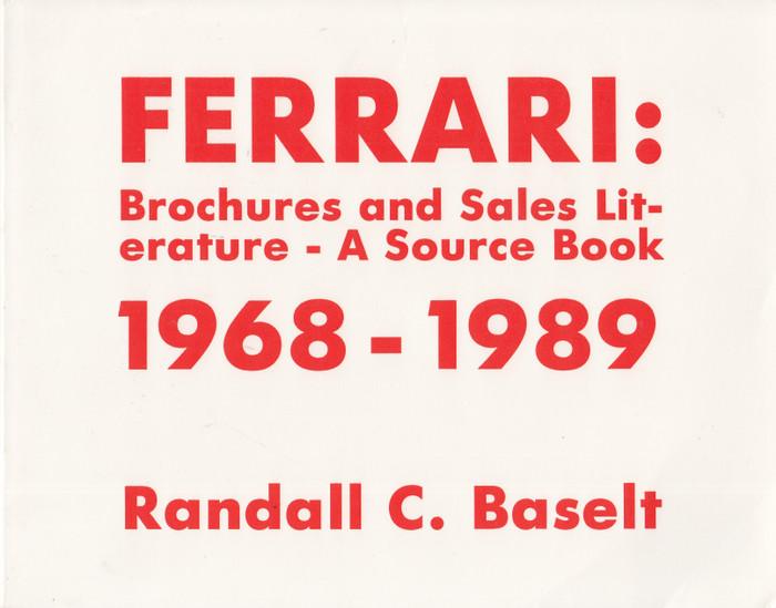 Ferrari brochures and sales literature a source book 1968 - 1989 (Ricard F. Merritt, Paperback) (9780962652301)
