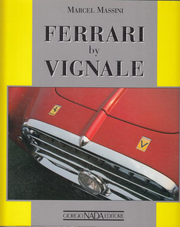 Ferrari by Vignale (M. Massini, 9788879110853, 2005)