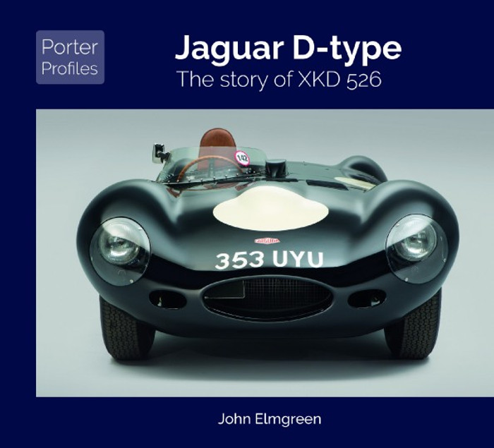 Jaguar D-type - The story of XKD 526 (John Elmgreen, Porter Profiles)