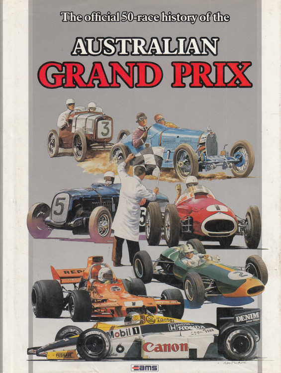 The Official 50-race History of the Australian Grand Prix (9780958846400)