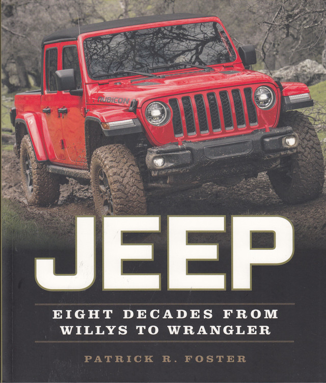 Jeep - Eight Decades from Willys to Wrangler (Patrick R. Foster) (9780760366554)