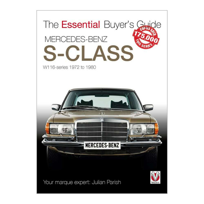 Mercedes Benz S-Class 1972-1980 (W116) - The Essential Buyers Guide (9781787115637)