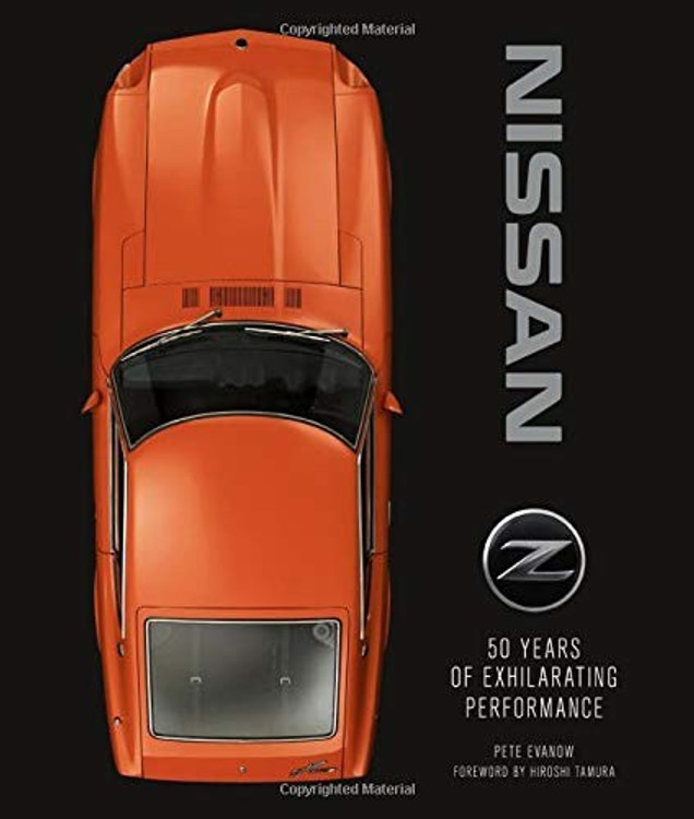 Nissan Z - 50 Years of Exhilarating Performance (Pete Evanow) (9780760367131)