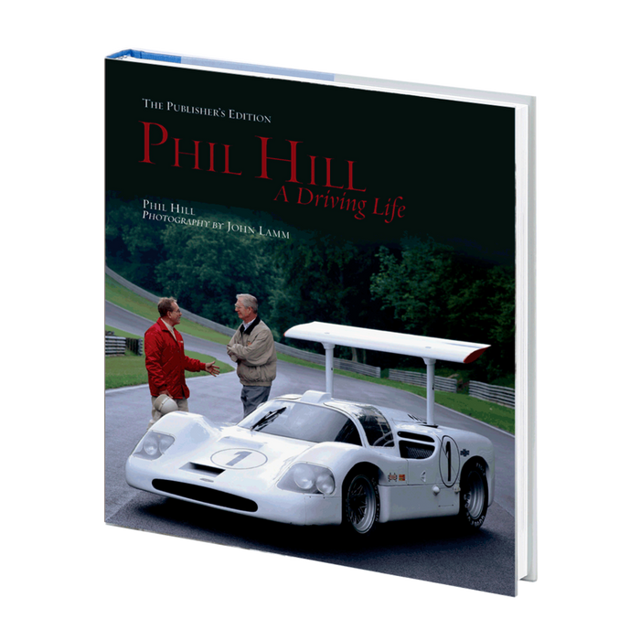 Phil Hill A Driving Life (SIGNED, The Publisher's Edition) (9781935007074_PE)