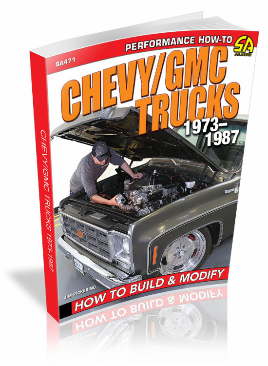 Chevy / Gmc trucks 1973-1987 How to Build and Modify (Jim Pickering) (9781613255162)