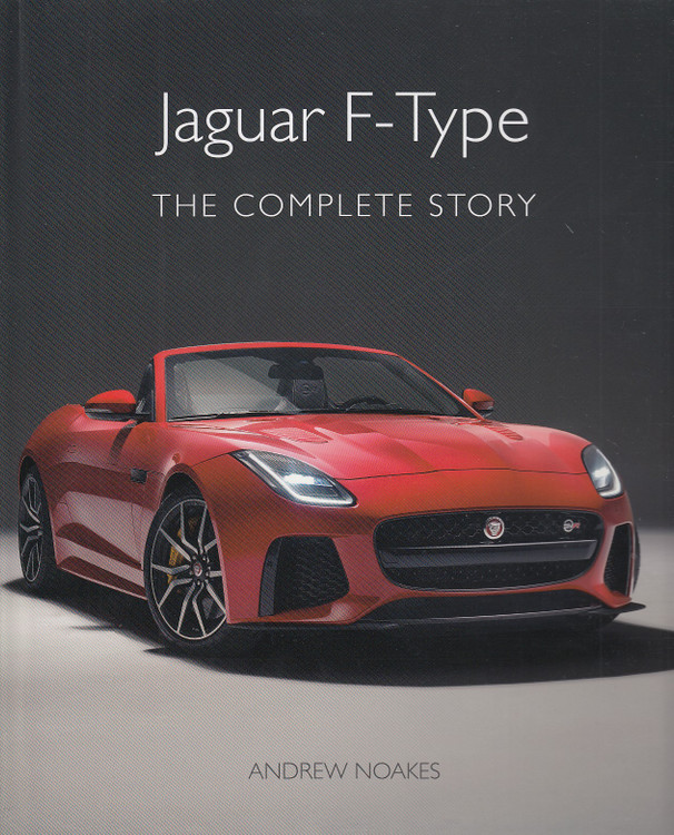 Jaguar F-Type - The Complete Story (Andrew Noakes) (9781785007316)