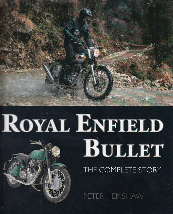 Royal Enfield Bullet - The Complete Story (Peter Henshaw) (9781785007477)