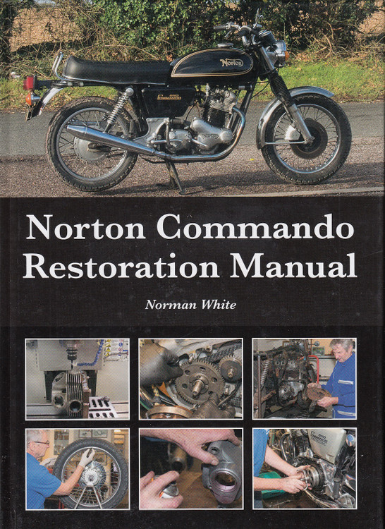 Norton Commando Restoration Manual (Norman White) (9781785007590)