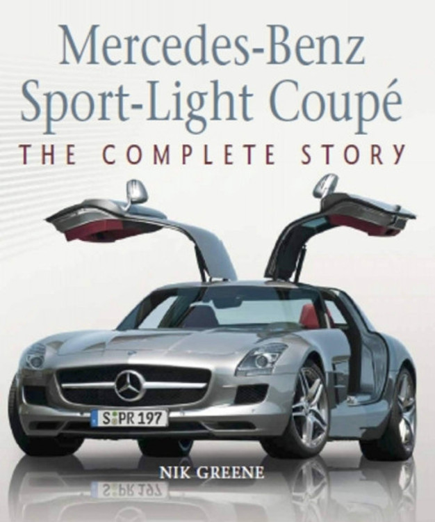Mercedes-Benz Sport-Light Coupe - The Complete Story (Nik Greene) (9781785008221)