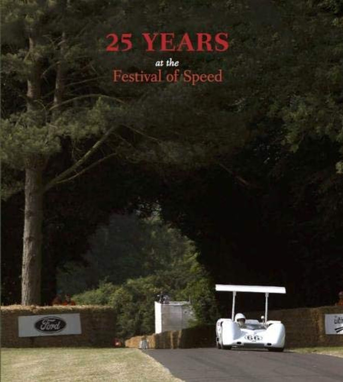 25 Years at the Festival of Speed (Ian Lambot) (9781873200735)