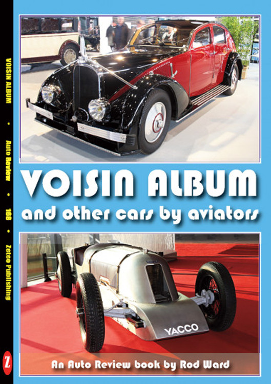 Voisin Album and other cars by aviators (Auto Review Album Number 168) (9781854821594)