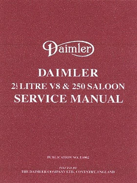 Daimler 2.5 V8 And 250 Saloon Service Manual