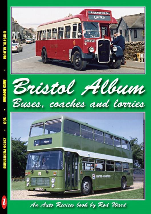 Bristol Album - Buses, Coaches and Lorries (Auto Review Album Number 169) (9781854821686)