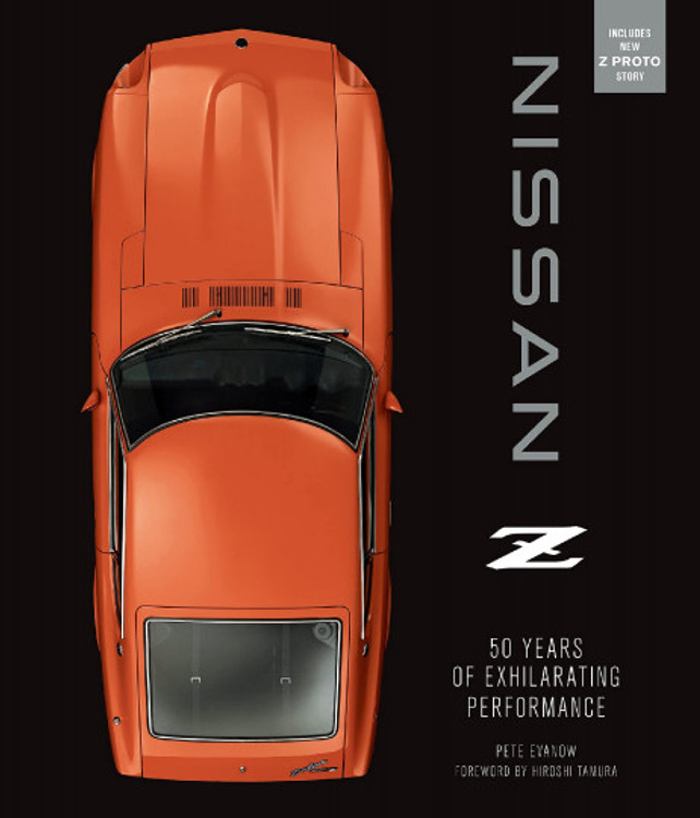 Nissan Z - 50 Years of Exhilarating Performance (Pete Evanow, 2021 Edition) (9780760373699)