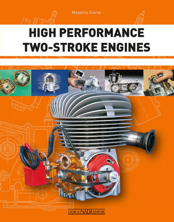 High Performance Two-Stroke Engines (Massimo Clarke) (9788879117609)