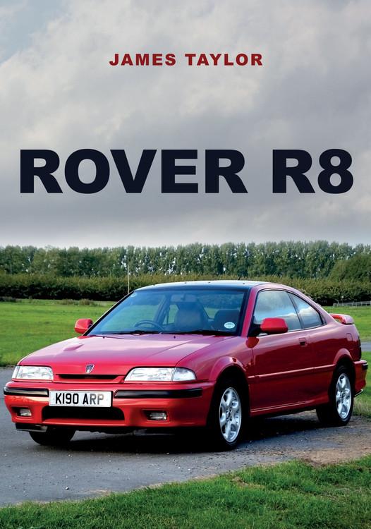 Rover R8 (James Taylor) (9781398101210)