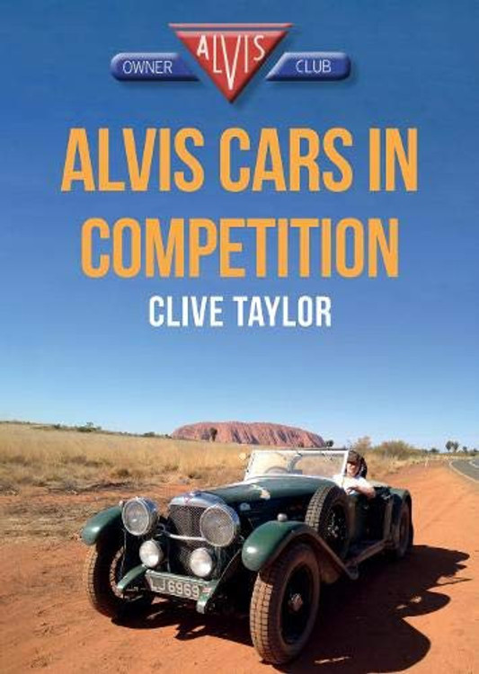 Alvis Cars in Competition (Clive Taylor)
