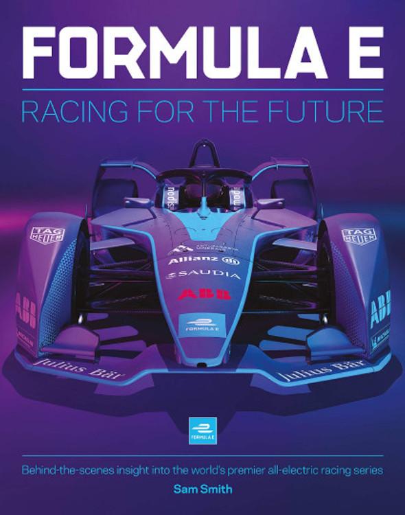 Formula E - Racing For The Future (Sam Smith) (9781910505687)
