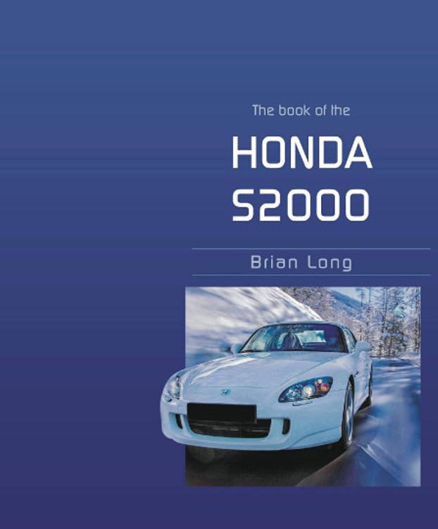 Book of the Honda S2000 (Brian Long, paperback) (9781787117518)