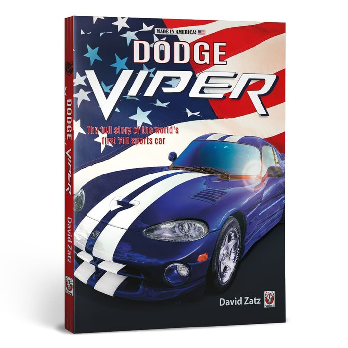 Dodge Viper - The Full Story of the World's First V10 Sports Car (David Zatz) (9781787115293)