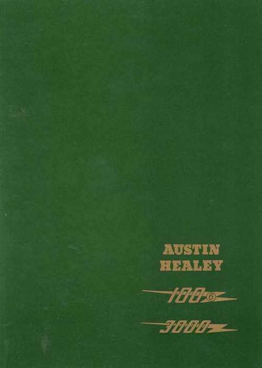 Austin Healey 100-6, 3000, BN4, BN7, BJ7, BN6, BT7, BJ8 Workshop Manual