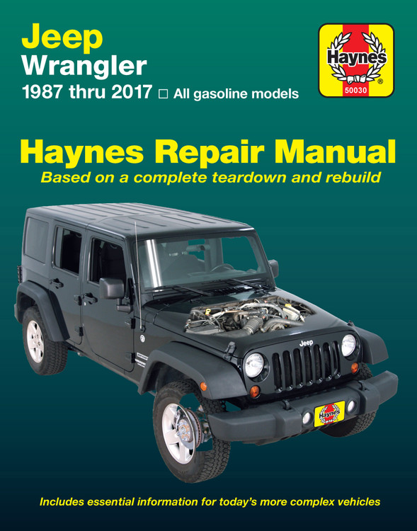 eep Wrangler 4-cyl & 6-cyl, 2WD & 4WD 1987 - 2017 Haynes Repair Workshop Manual (USA) (9781620922842)